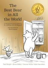 Winnie the Pooh - The Best Bear in all the World