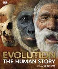 Evolution : The Human Story