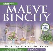 Binchy, M: No Nightingales, No Snakes