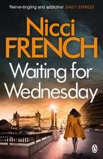 Waiting for Wednesday: A Frieda Klein Novel (3)