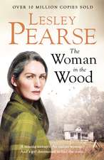 The Woman in the Wood: A missing teenager. An outcast woman in the woods. And a girl determined to find the truth. From The Sunday Times bestselling author
