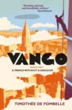 Vango Book Two: A Prince Without a Kingdom