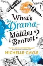 What's the Drama, Malibu Bennet?