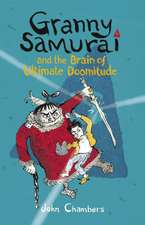 Granny Samurai and the Brain of Ultimate Doomitude