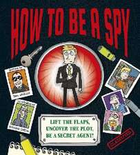 Waddell, D: How To Be a Spy