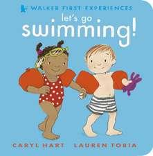 Hart, C: Let's Go Swimming!