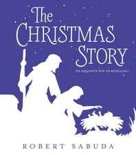 Sabuda, R: The Christmas Story