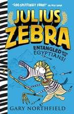 Julius Zebra 03: Engtangled with the Egyptians!