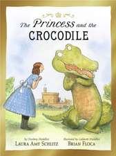 Schlitz, L: The Princess and the Crocodile