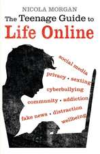 Teenage Guide to Life Online