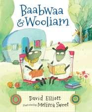 Elliott, D: Baabwaa and Wooliam