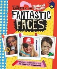 National Theatre: Fantastic Faces