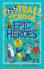 Football School Epic Heroes