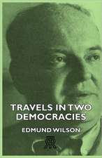 Travels in Two Democracies:  Senior Courses and Outlines of Advanced Work