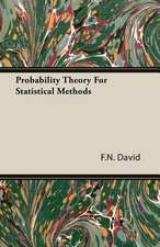 Probability Theory for Statistical Methods:  The Theory of Conditioned Reflexes