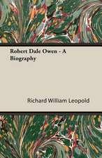 Robert Dale Owen - A Biography