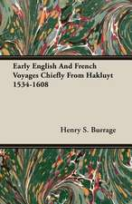 Early English and French Voyages Chiefly from Hakluyt 1534-1608:  Bolivia and Brazil
