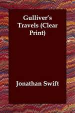 Gulliver's Travels (Clear Print)