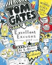 Pichon, L: Tom Gates: Excellent Excuses