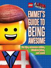 Emmet's Guide to Being Awesome