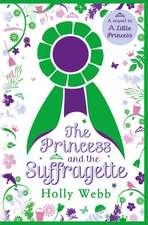 PRINCESS & THE SUFFRAGETTE