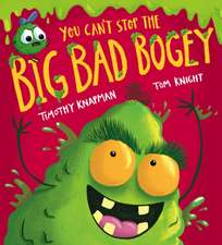 You Can't Stop the Big Bad Bogey (PB)