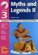 Year 3: Myths and Legends II: Teachers' Resource for Guided Reading