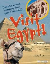 Visit Egypt!: Age 8-9, above average readers