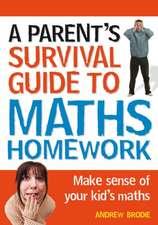 Parent's Survival Guide to Maths Homework