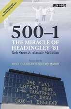 Steen, R: 500-1:The Miracle of Headingley '81