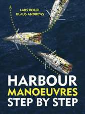 Harbour Manoeuvres Step-by-Step
