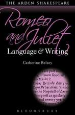 Romeo and Juliet: Language and Writing