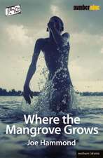 Where the Mangrove Grows