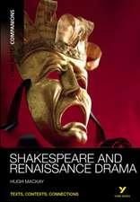 York Notes Companions: Shakespeare and Renaissance Drama