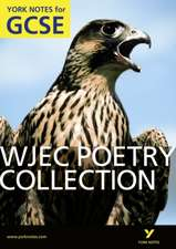 Green, M: WJEC Poetry Collection: York Notes for GCSE (Grade