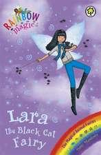 Rainbow Magic: Lara the Black Cat Fairy