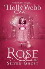 Rose and the Silver Ghost