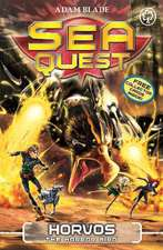 Sea Quest: Horvos the Horror Bird: Book 15