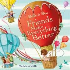 Belle & Boo 05: Friends Make Everything Better
