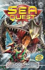 Sea Quest: Gulak the Gulper Eel: Book 24