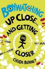 Bennet, C: Boywatching: Up Close