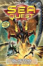Sea Quest: Blistra the Sea Dragon