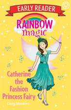 Catherine the Fashion Princess Fairy
