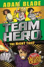 Team Hero: The Night Thief