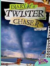 The Diary of a Twister Chaser Fast Lane Turquoise Non-Fiction
