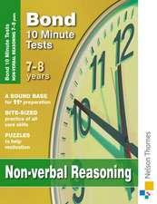 Bond 10 Minute Tests Non-Verbal Reasoning 7-8 Years