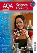 AQA Science GCSE Chemistry Teacher's Book (2011 specification)