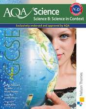 AQA Science GCSE Science B: Science in Context