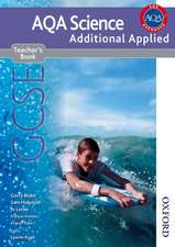 New AQA Science GCSE Additional Applied Science Teacher's Book