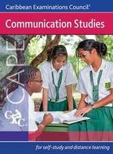 Communication Studies CAPE A Caribbean Examinations Council Study Guide